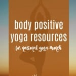 Body Positive Yoga Resources for National Yoga Month