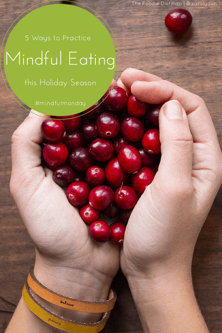 Mindful Eating This Holiday Season