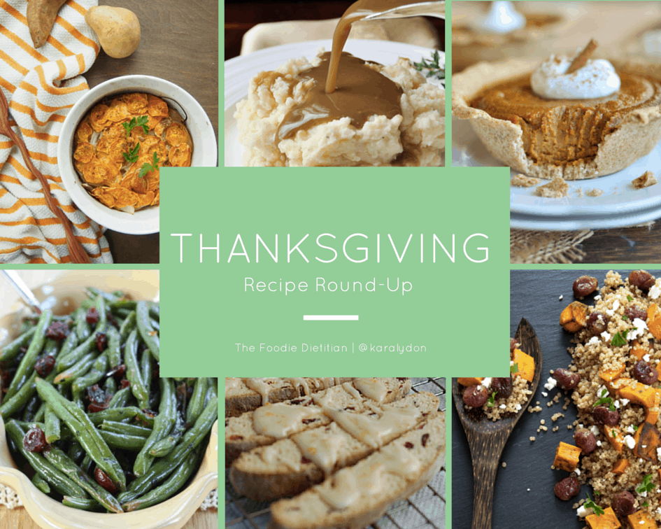 Friday Foodie Dietitian Favorites – my faves for the week – recipes, mindfulness, and inspiration. And in honor of the upcoming holiday, a Thanksgiving recipe round up!  | The Foodie Dietitian @karalydon