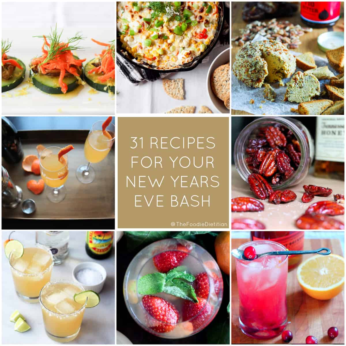 A round-up of 31 festive cocktail and appetizer recipes for your New Years Eve bash! | @TheFoodieDietitian