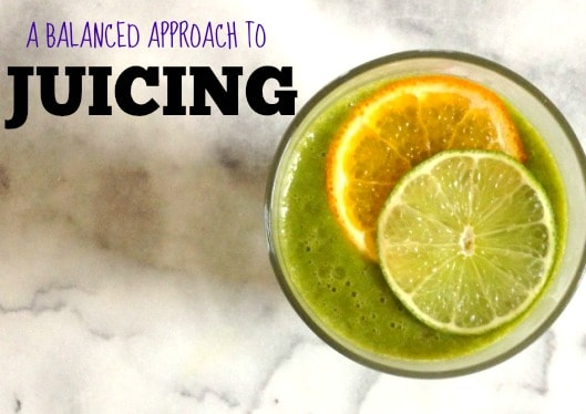 A Balanced Approach to Juicing via @karmanmeyer | karalydon.com