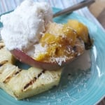 Grilled Fruit with Coconut Pineapple Sorbet