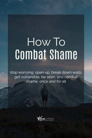 How to Combat Shame