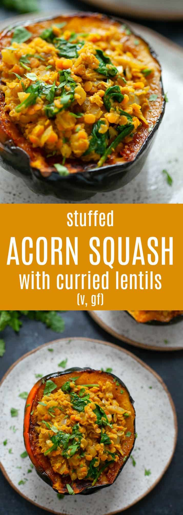 Packed with warming, cozy spices, this stuffed acorn squash with curried lentils is a perfect dinner for the chilly fall season. #acornsquash #vegan #glutenfree #curry #lentils
