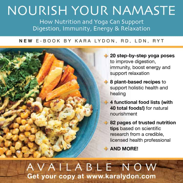 Nourish Your Namaste: How Nutrition and Yoga Can Support Digestion, Immunity, Energy and Relaxation