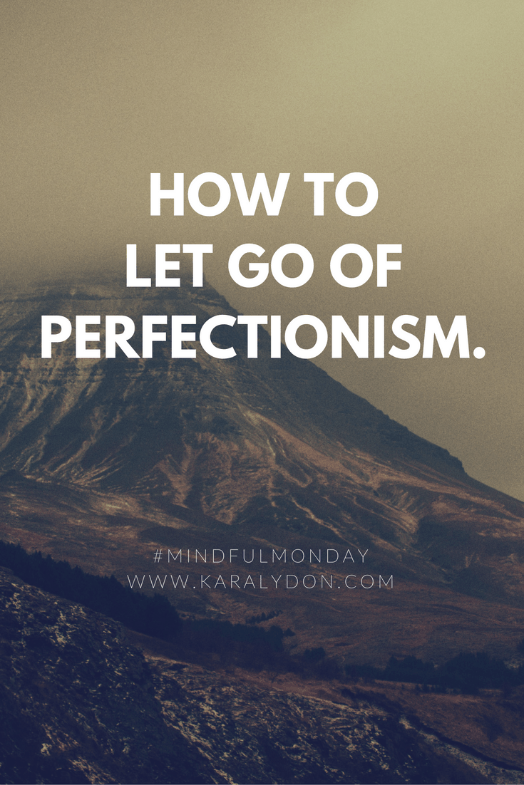 How to let go of perfectionism, around work, around food, around the holidays, you name it. And it all comes down to one simple mantra of permission.