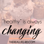 Why Healthy Is Always Changing (Mindful Monday)