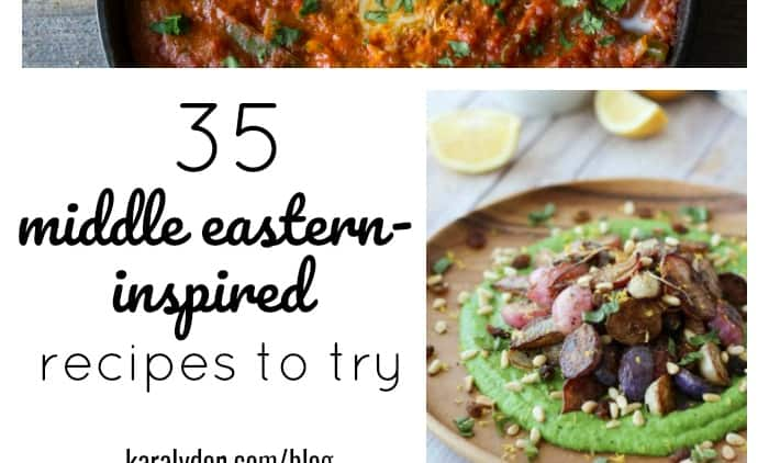 35 Middle Eastern Inspired Recipes to Try