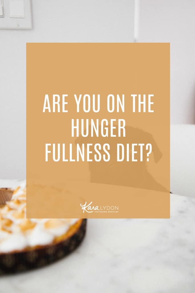 Are you applying diet mentality to intuitive eating? Are you on the hunger fullness diet? In this post, we dive into what listening to hunger/fullness means, how you know when it turns into a diet, and how to ditch the diet mentality.