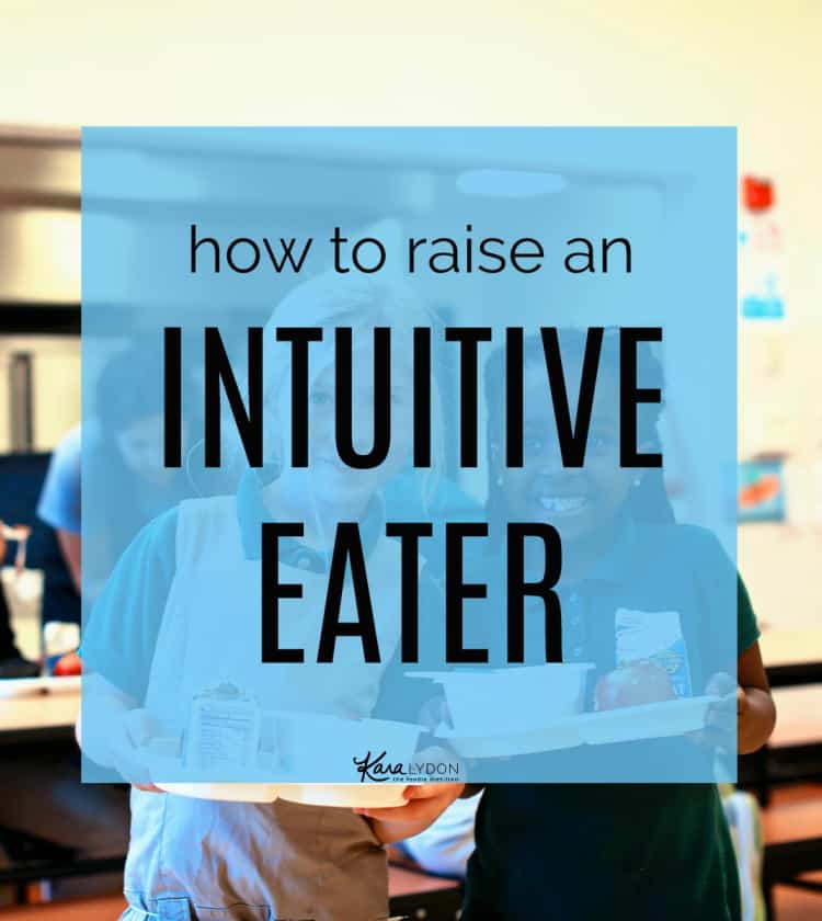 The topic of how to raise an intuitive eater seems to keep coming up these days so I'm sharing four tips today about how to raise an intuitive eater.