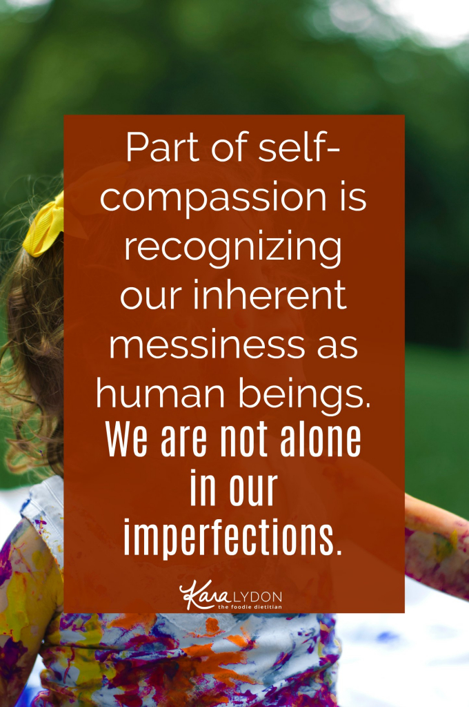 Common humanity helps us recognize that as human beings, we all suffer. The very nature of being a human being is being imperfect and vulnerable and we can take solace in knowing that we aren't alone in our suffering, that this is a shared part of the human experience.