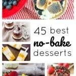 45 Best No-Bake Desserts