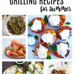 43 Easy Grilling Recipes for Summer