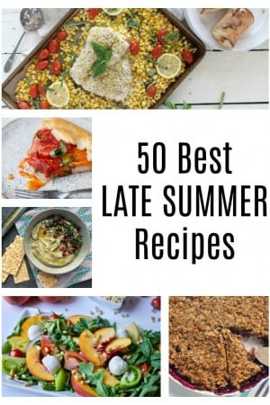 50 Best Late Summer Recipes