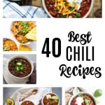 40 Best Chili Recipes