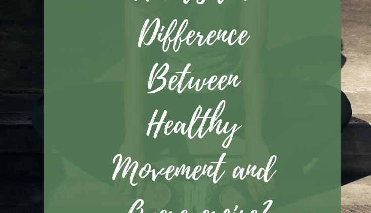 What's the difference between healthy movement and overexercise?
