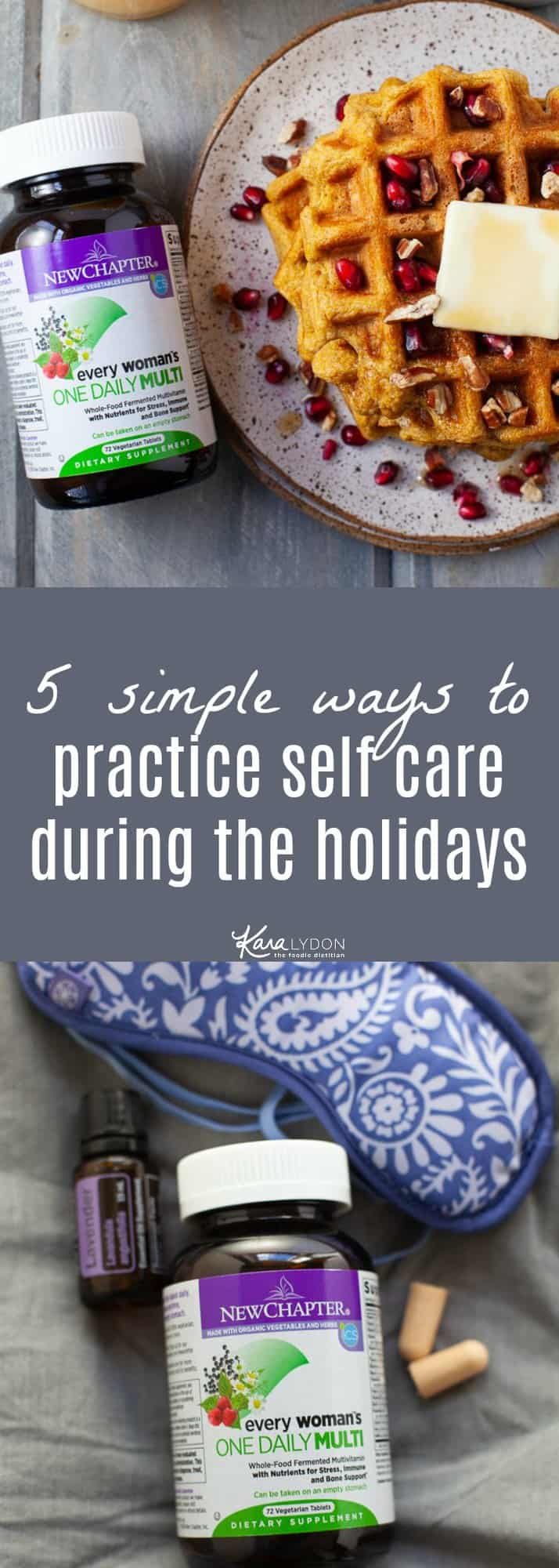 The holidays can be a stressful time for many. To help support your health and wellbeing during a busy season, practice these 5 simple tips for self care. #selfcare #holidays
