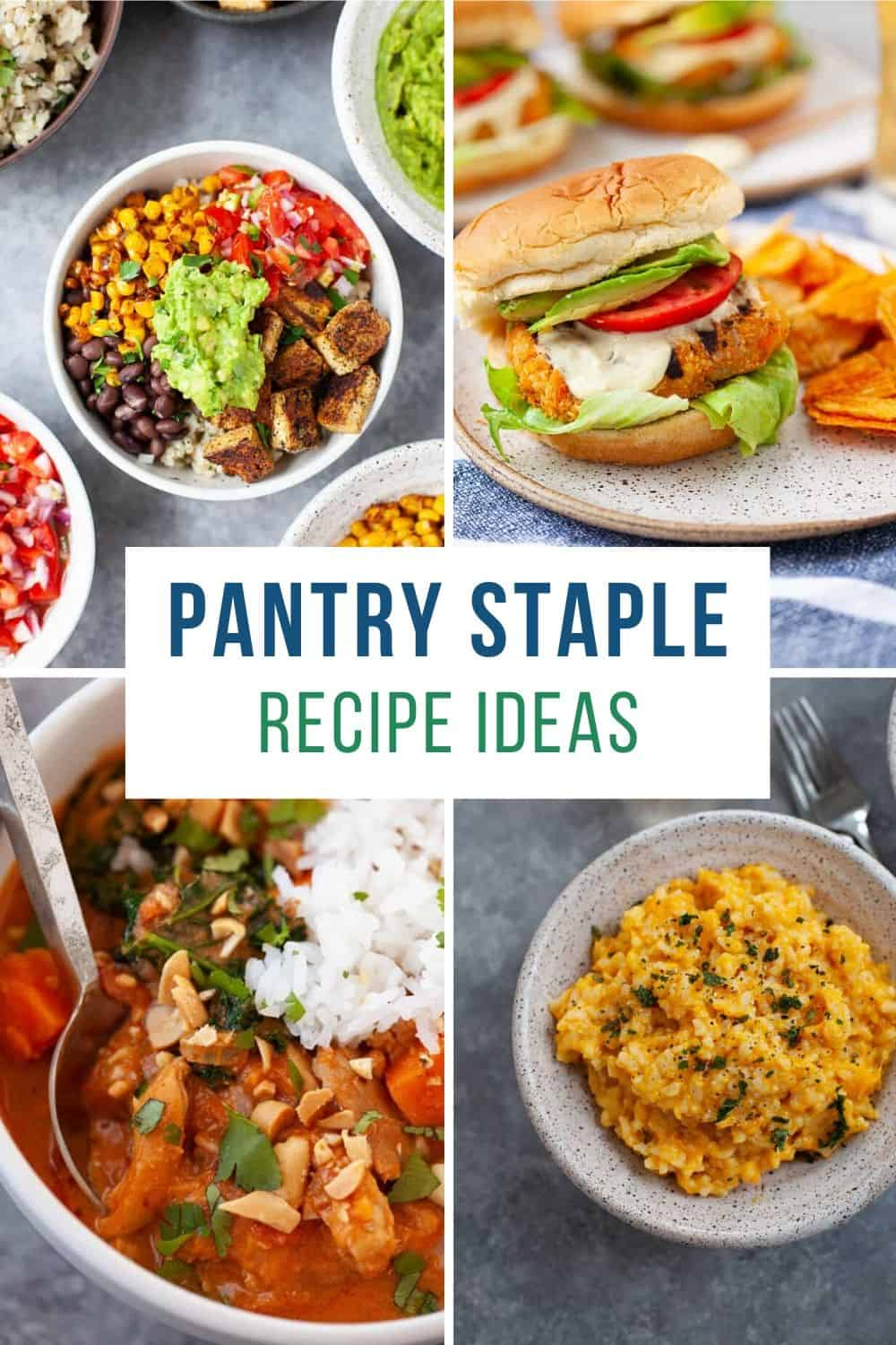 collage of recipe photos that include pantry staple ingredients