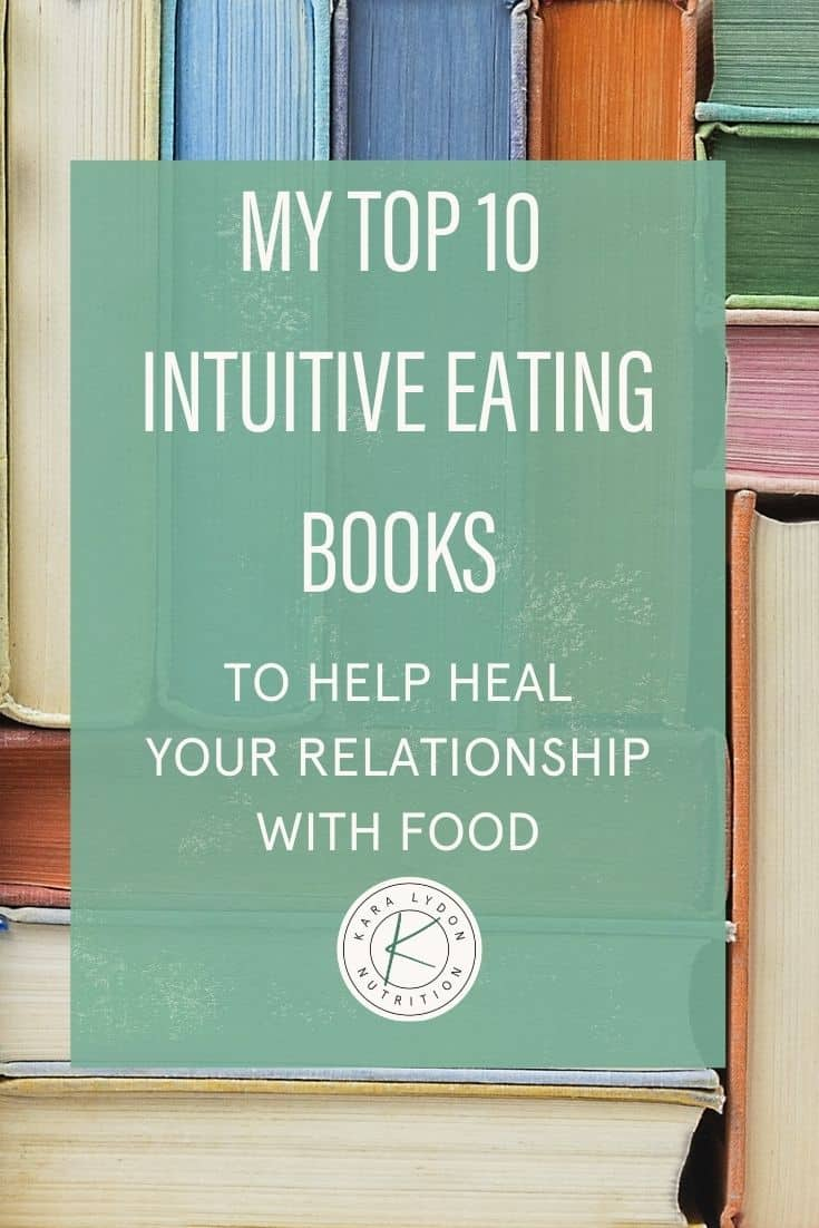 feature graphic: my top 10 intuitive eating books to help heal your relationship with food